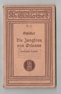 DIE JUNGFRAU VON ORLEANS - LA PULZELLA D'ORLEANS  DRAMA VON FRIEDRICH SCHILLER - Autori Tedeschi