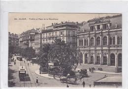 THEATRE ET PLACE DE LA REPUBLIQUE. COLLECT REGENSE. AL EDIT. ALGER.-BLEUP - Algerije