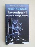 PDF2013/2 : LIVRE FORMAT POCHE PRESENCE DU FANTASTIQUE DENOEL / N°9 / LAVONDYSS 1 / R HOLDSTOCK - Toverachtigroman