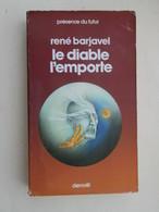 PDF2013/2 : LIVRE FORMAT POCHE PRESENCE DU FUTUR DENOEL / N°33 / LE DIABLE L'EMPORTE / R BARJAVEL - Denoël