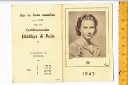 Kl 9331 - Koningin Astrid - Met De Beste Wenschen Voor 1943 Van De Etablissementen Phillips & Pain - Brussel - Calendars