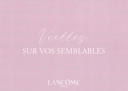 """LANCÔME   Carte Postale """" Veillez Sur Vos Semblables """" - Cartes Parfumées"""