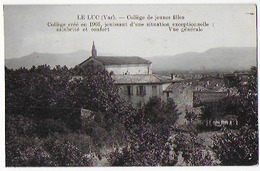 Cpa Bon Etat ,   Le Luc ,  Collège De Jeunes Filles - Le Luc