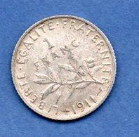 1 Franc Semeuse  1911 / TTB+ - France