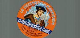 ETIQUETTE FROMAGE LE SEIGNEUR DE MARMANDE DANGE SAINTE MAURE - Cheese
