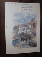 Premier Jour -collection Historique Du Timbre-poste Français - Amiens Associations Philatéliques  (2013) - Documents Of Postal Services