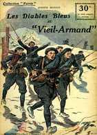 Guerre 14 18 : Les Diables Bleus Au Vieil Armand Par Joseph Mongis - Historique