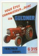 CPM - CENTENAIRE Editions -  MATERIEL AGRICOLE - 125 - TRACTEUR DIESEL, GÜLDNER, G 315 - 3 CYLINDRES - Trattori