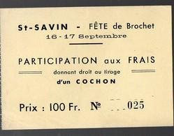 Sant Savin De Blaye  (33 Gironde) Billet De Loterie Pour Gagner Un Cochon (PPP12669) - Lottery Tickets