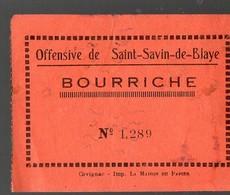 Sant Savin De Blaye  (33 Gironde) Billet De Loterie Pour Gagner Une Bourriche  (PPP12670) - Lottery Tickets