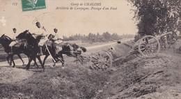 CAMP DE CHALONS Artillerie De Campagne Passage D'un Fossé - Camp De Châlons - Mourmelon