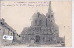 HERMONVILLE- L EGLISE VUE DE FACE- LES RUINES.. - Frankreich