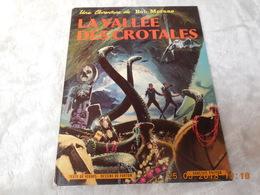BOB MORANE LA VALLEE DE CROTALES...DARGAUD - Bob Morane
