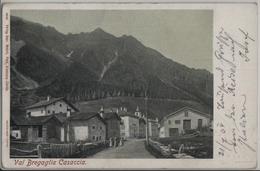 Val Bregaglia - Casaccia - Dorfpartie, Animee - Photo: Wehrli - GR Grisons