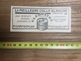 PUBLICITE 1934 LA MEILLEURE COLLE BLANCHE CLEOPATRE CHAMSON FABRICANT PARIS - Vieux Papiers