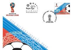 HUNGARY - 2018. FDC - FIFA / World Soccer Championship Russia / Sport / Soccer MNH!!! - FDC