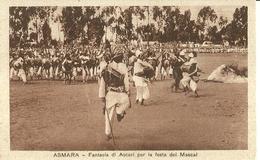 "833 "" ASMARA - FANTASIA DI ASCARI PER LA FESTA DEL MASCAL (ETIOPIA) "" CART  NON SPED. - Etiopia"