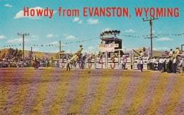 Wyoming Evanston Howdy From Cowboy Days World Championship Rodeo - Evanston