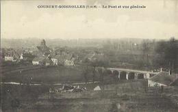 8137 CPA Coubert Soignolles - Le Pont Et Vue Générale - Other Municipalities
