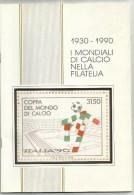 1930 - 1990  I MONDIALI DI CALCIO NELLA FILATELIA - Tematica