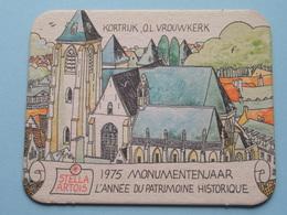 STELLA ARTOIS 1975 Monumentenjaar - L'Année Du Patrimoine Historique KORTRIJK ( Sous Bock / Coaster / Onderlegger ) ! - Sous-bocks