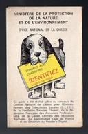 """(chasse) Dépliant Couleurs  """"identifiez Avant De Tirer""""  (!!) Du Ministère De L'envirronement (PPP12683) - Old Paper"""