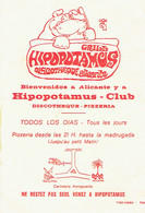Publicité Pour Le Grill Discothèque Pizzeria Hippopotamus (Alicante, Espagne), Vers 1970 - Publicités