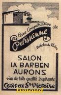 COOPERATIVES VINICOLES  / PELISSANNE / SALON LA BARBEN AURONS + FUVEAU /  BOUCHES DU RHÔNE  / PUB 1947 - Old Paper
