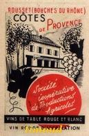 COOPERATIVES VINICOLES /   ROUSSET + ISTRES / BOUCHES DU RHÔNE    / PUB 1947 - Old Paper