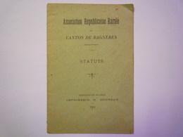 Association Républicaine Rurale Du CANTON De BAGNERES  -  STATUTS  1904   XXX  (7 Pages) - Old Paper