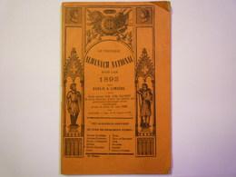 ALMANACH NATIONAL  1893  (64 Pages)  Se Vendait à CONDOM Chez Mlle  Ursule  LOUY   XXXX - Old Paper