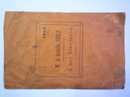 M. A. -Achille  FOULD Député Des Hautes-Pyrénées à Ses électeurs  (8 Pages)   1924   XXXX - Old Paper