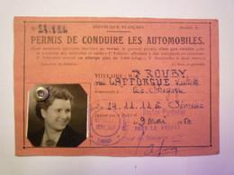 PERMIS De CONDUIRE Les AUTOMOBILES  :  Hautes-Pyrénées  1950   XXX - Old Paper