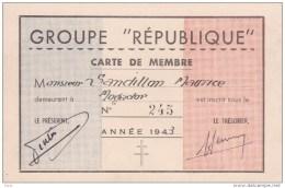 GROUPE REPUBLIQUE - CARTE DE MEMBRE - ANNEE 1943 - CROIX DE LORRAINE - 62 RUE GENERAL GOURAUD - Old Paper
