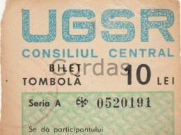 Romania - UGSR - Bilet Tombola - 10 Lei - Lottery Tickets