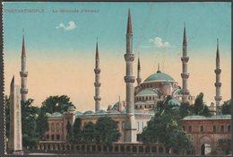 Le Mosquée D'Ahmed, Constantinople, C.1910 - Postcard - Turkey