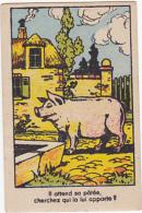 Chromo/image En Carton - Il Attend Sa Patée, Cherchez Qui La Lui Apporte? - Trade Cards