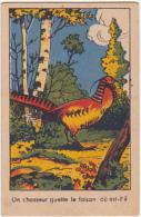 Chromo/image En Carton - Un Chasseur Guette La Faisan, Où Est-il? - Trade Cards
