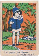 Chromo/ Image En Carton - J'ai Perdu Ma Maman, Là Voyez Vous? - Trade Cards