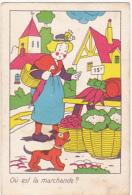 Chromo/ Image - Où Est La Marchande? - Trade Cards