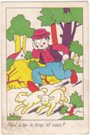 Chromo/ Image - Paul à Vu Le Loup Et Vous? - Trade Cards