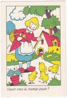 Chromo/ Image - Voyez Vous La Maman Poule? - Trade Cards