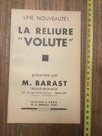 PUBLICITE 1934 RELIURE VOLUTE PARIS RUE DES PETITS CHAMPS BARAST GENTILLY - Collections