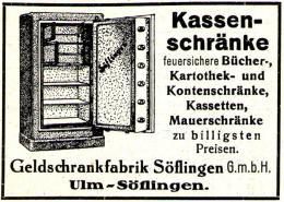 Original-Werbung/ Anzeige 1928 - KASSENSCHRÄNKE / GELDSCHRANK - FABRIK ULM - SÖFLINGEN - Ca. 65 X 45 Mm - Advertising