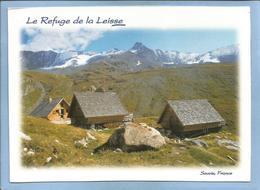 Termignon (73) Le Refuge De La Leisse 2 Scans Sur Le GR 55 Vers Le Col De La Leisse Et Tignes Massif De La Vanoise - Other Municipalities