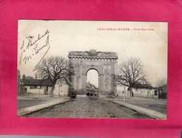 51 Marne, Chalons-sur-Marne, Porte Ste-Croix, Animée, 1906, (Maison Universelle) - Châlons-sur-Marne
