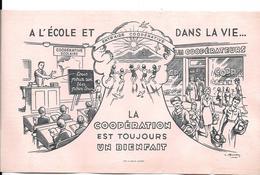 Buvard Ancien ASSURANCE SCOLAIRE Et MAGASINS COOP -LES COOPERATEURS :ENTR'AIDE COOPERATIVE -iLLustr;L.HUSSON LAXOU/IDOUX - Bank & Insurance