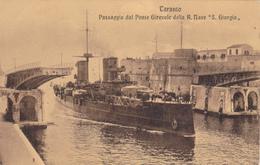 Carte Postale Ancienne,italie,italia,19 17,PUGLIA,POUILLES,TARANT O,passaggio Dal Ponte Girevole Della R MAVE S GIORGIO - Taranto