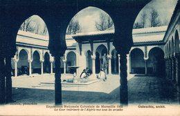 Exposition Nationale Coloniale De Marseille 1922   LA COUR INTERIEUR DE L ALGERIE VUE SOUS LES ARCADES - Kolonialausstellungen 1906 - 1922