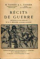 «Récits De Guerre » TASNIER, M. & L. – Lib.-Edit. A. DEWIT, Bxl (1920) - 1914-18